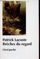 Brèches Du Regard - Contribution Psychanalytique à La Culture De L'image. - Lacoste Patrick - 1998 - Psychology/Philosophy