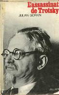 L'Assassinat De Trotsky. - Gorkin Julian - 0 - Biographie