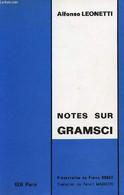 Notes Sur Gramsci. - Leonetti Alfonso - 1974 - Biographie