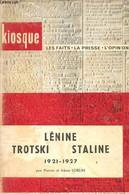 Lénine Trotski Staline 1921-1927 - Collection Kiosque. - Sorlin Pierre & Irène - 1962 - Biographie