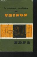 La Centrale Nucléaire De Chinon EDF2 - Collectif - 1960 - Sciences