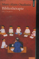 Bibliothérapie. Lire C'est Guérir - Ouakin Marc Alain - 2008 - Psychology/Philosophy