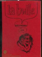 La Bulle (décembre 1978) : Assiduité / Trombinoscope / Compte-rendu D'activité / Nouvelles De La Zone / Carnet De L'amit - Frans