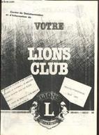 Votre Lions Club - Bulletin D'information (juin 1985) - Centre De Documentation Et D'Information - 1985 - Droit