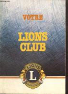 Votre Lions Club - Collectif - 0 - Droit
