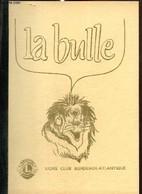 La Bulle (mars 1987) : Le Comte Walewski (Francis Tajean) / La Fête De Printemps Le 28 Mars / Echos De Notre Oeuvre à Da - Frans