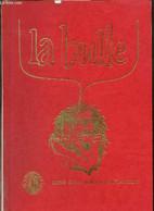 La Bulle (décembre 1986) : La Vitalité Du Club / Où En Sont Les Projets Des Locaux D'interclubs ? / Extrait Du Grand Ber - Frans