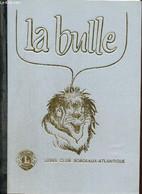 La Bulle (octobre-novembre 1986) : Bagnères De Bigorre / Conférence De Jacques Boilevin Sur La Délinquance / Apport Des  - Frans