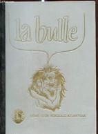 La Bulle (juillet-septembre 1986) : La Lettre Du Président / La Passation Des Pouvoirs Du 21 Juin 1986 / Jeux De Bulles  - Frans