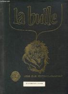 La Bulle (novembre 1982) : Le Mot Du Secrétaire / Le Carnet De L'amitié / La Passation Des Pouvoirs / Le Rallye / La Con - Frans