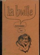 La Bulle (novembre 1981) : Ephéméride De Novembre / Le Don Du Sang / Un Lion à L'honneur / Mémoires De Saint-Simon / Car - Frans