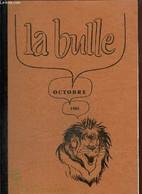 La Bulle (octobre 1981) : Visite Metropolitan Museum / Sortie Club Marais Poitevin / Visite Des Clubs De Nîmes / Locatio - Frans