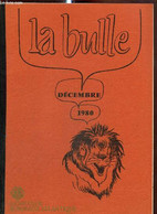 La Bulle (décembre 1980) : Buts Du Lions International / Le Trombinoscope / Impressions D'un Voyage En Russie / Le Veau - Frans