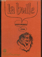 La Bulle (novembre 1980) : Comment Démolir Ton Club Lion ? / Extrait Des Mémoires De Saint-Simon / Don Du Sang / Le Trom - Frans