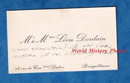 Carte De Visite Ancienne - BOISGUILLAUME - Monsieur & Mme Léon DORDAIN - 13 Rue Du Commandant Dubois - Généalogie - Visiting Cards