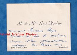Carte De Visite Ancienne - BOISGUILLAUME - Monsieur & Mme René DORDAIN - Adressé à Roger Balavoine Fils - Généalogie - Visiting Cards