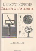 ASTRONOMIE  L'ENCYCLOPEDIE DIDEROT ET D'ALEMBERT Grand Format  (TTB état ) - Astronomie