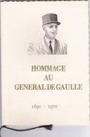 HOMMAGE AU GENERAL DE GAULLE   ,tres Belle Qualité - De Gaulle (Général)