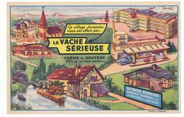Buvard 20.9 X 13.5 LA VACHE SÉRIEUSE Crème De Gruyère Village Jurassien église Moulin à Aube  Station Service  Aéroport - Dairy