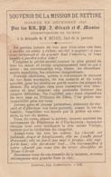 Nettine 1893 Souvenir De La Mission Curé Delvaux - Image Pieuse - Holy Card - Santini - St Gérard - Devotion Images