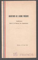 1941 BROCHURE DISCIPLINES DE L'HEURE PRESENTE / CONFERENCE ABIDJAN PRO MARECHAL PETAIN  C2783 - Documenti Storici