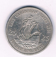25 CENTS 1981 EAST CARIBBEAN STATES /5274/ - West Indies