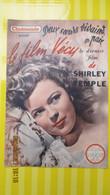 SHIRLEY TEMPLE / LE FILM VECU N° 19 / CINEMONDE 1950 - Cinéma/Télévision