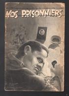 (guerre 39-45) Plaquette NOS PRISONNIERS (ed Du Cerf) 1944  (M2124) - War 1939-45