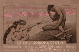 CPA - DOMODOSSOLA 1906 - Inaugurazione Traforo Del Sempione - Commemorativa, Commémoration - VG - PU715 - Pubblicitari