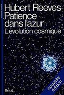 Patiente Dans L'azur Hubert Reeves +++TBE+++ LIVRAISON GRATUITE+++ - Astronomie