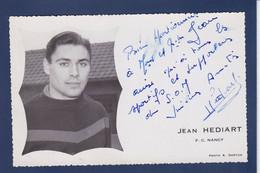 CPSM Football Nancy Signature Autographe De Jean HEDIART Voir Dos PALAISEAU - Soccer