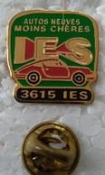 Pin's - Automobiles - IES - AUTOS NEUVES  MOINS CHERES - 3615 IES - - Altri