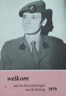 Welkom Aan De Dienstplichtigen Van De Lichting 1979, Brussel, 32 Blz., 1977 - Praktisch