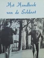 Het Handboek Van De Soldaat, 1976, Brussel, 66 Blz. - Praktisch