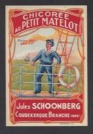 Etiquette Chicorée  -  Au Petit Matelot  -  Jules Schoonberg à Coudekerque Branche  (59) - Non Classés
