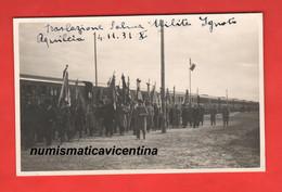 Aquileia 4 Novembre 1931  In Partenza X Il 10° Anniversario Traslazione Del Milite Ignot Foto In Stazione Scritte Coeve - War, Military