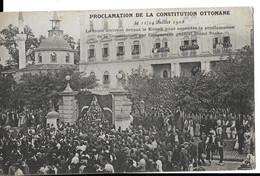 TURQUIE  PROCLAMATION DE LA CONSTITUTION OTTOMANE LE11/ 24 JUILLET 1908 - World