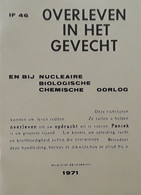 Overleven In Het Gevecht En Bij Nucleaire, Biologische En Chemische Oorlog, 40 Blz., 1971 - Praktisch