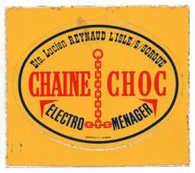 Pub Autocollants - L'Isle St Sorgue 84 - Ets Lucien Reynaud Chaine Choc Electro Ménager - Autocollants