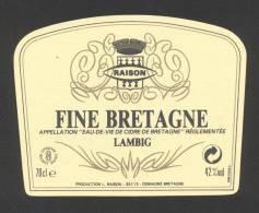 Etiquette D 'Eau De Vie De Cidre   -  Fine De Bretagne    -   L. Raison à Domagné  (35) - Non Classés