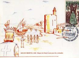 Carte 1° Jour,obliteration, Timbre, AIGUES MORTES Depart De St Louis Pour Les Croisades, Illustrateur - 1980-1989