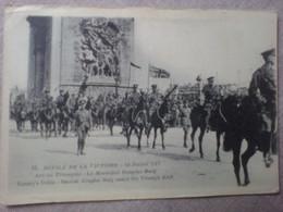 10 - Défilé De La Victoire 14 Juillet 1919 - Arc De Triumphe - Le Maréchal Douglas Haig - Oorlog 1914-18