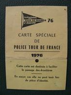 1976 Carte Spéciale De Police TOUR DE FRANCE Ministère De L'Intérieur Police Des Airs Et Des Frontières Police Nationale - Unclassified