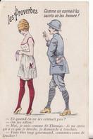LES PROVERBES - Comme On Connait Les Saints On Les Honore ! . - - Oorlog 1914-18