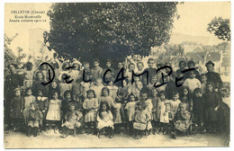 FELLETIN (Creuse). Ecole Maternelle. Année Scolaire 1911-1912. Carte RARE!!!! - Felletin