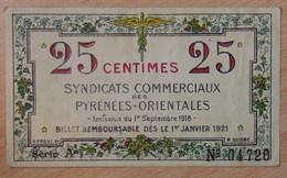 Pyrénées Orientales (66). Syndicats Commerciaux. 25 Centimes 1.9.1918, Série A - Bons & Nécessité