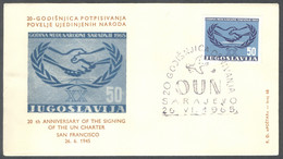 Yugoslavia, 1965-05-23, Bosnia, Sarajevo, 20th Anniversary Of The Founding Of The United Nations, Spec Postmark & Cover - Other