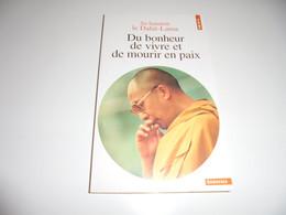 DU BONHEUR DE VIVRE ET MOURIR EN PAIX/ DALAI LAMA/ BE - Religion