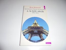 RENE REMOND/ LE XIX SIECLE / 1816-1914/ BE - History