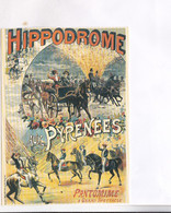 CPM  REPRODUCTION CHROMOLITOGRAPHIE   LEVY , ,  HIPPODROME AUX PYRENEES, PANTOMIME A GRAND SPECTACLE - Advertising